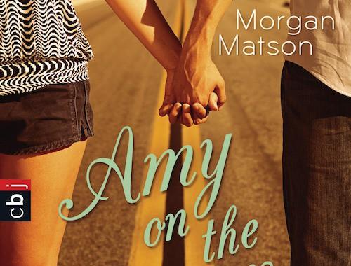 Amy on the Summer Road von Morgan Matson