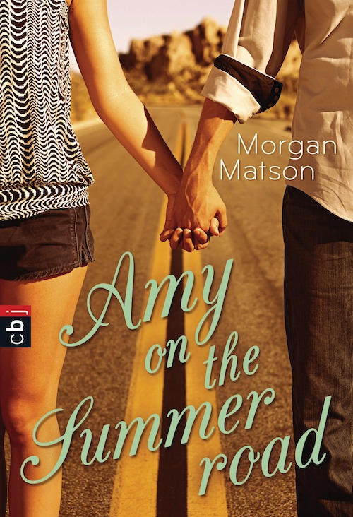 Amy on the Summer Road von Morgan Matson
