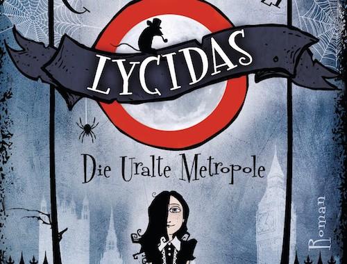 Christoph Marzi - Lycidas