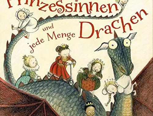 Rezension | Sieben Prinzessinnen und jede Menge Drachen | Christina Björk | Eva Eriksson | Kinderbuch | Märchen | Drachen | Prinzessin | Gute Nacht Geschichte | tintenmeer.de