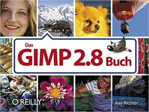 Gimp 2.8 Buch