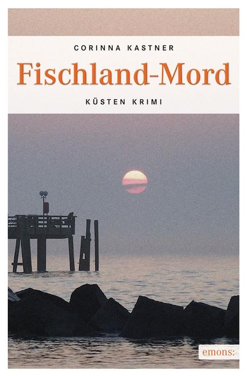 Fischland-Mord von Corinna Kastner