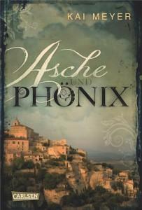 Asche und Phönix von Kai Meyer