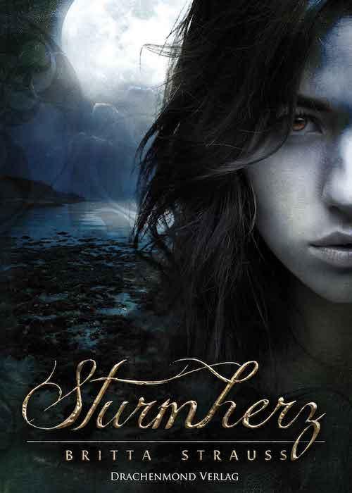 Rezension | Sturmherz | Britta Strauß | Drachenmond Verlag | Meer | Robben | Selkie | Romance | Fantasy | Mythen | tintenmeer.de