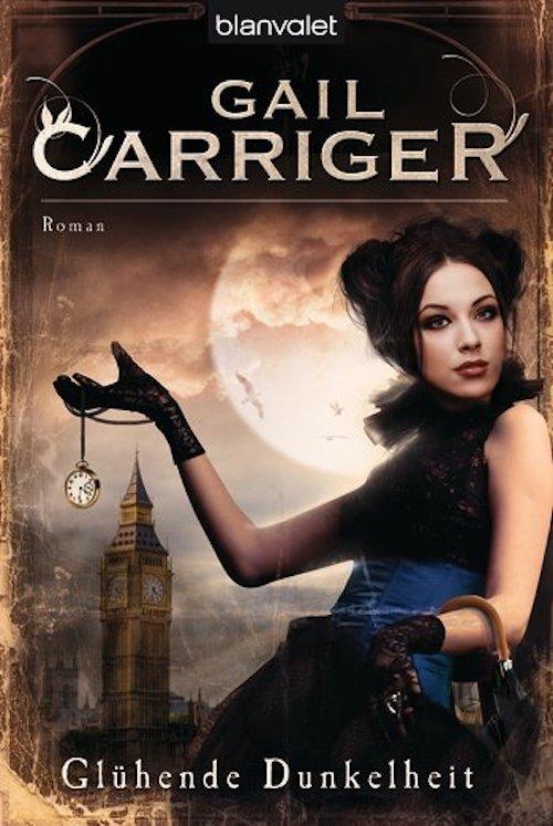 Rezension Glühende Dunkelheit von Gail Carriger | Steampunk | London | Erotik | Vampire | Werwölfe | Romantasy | Tintenmeer