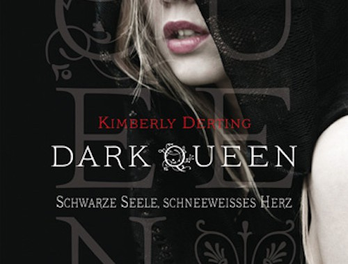 Rezension Dark Queen von Kimberly Derting | Romantasy | Romance | Fantasy | Dystopie | Märchen | Propaganda | Tintenmeer