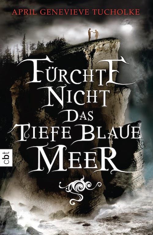 Rezension Fürchte nicht das tiefe blaue Meer von April Genevieve Tucholke | Jugendbuch | Mystery | Tintenmeer