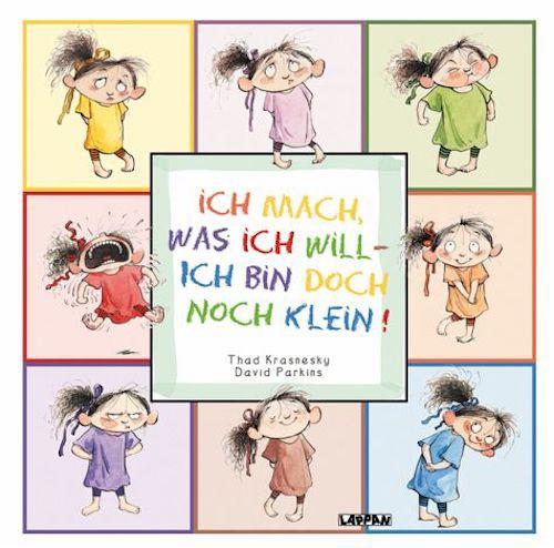 Rezension Ich mach, was ich will – ich bin doch noch klein! von Thad Krasnesky & David Parkins | Kinderbuch | Bilderbuch | lustig | Comic | Familienleben | Erziehung | Mädchen | Tintenmeer