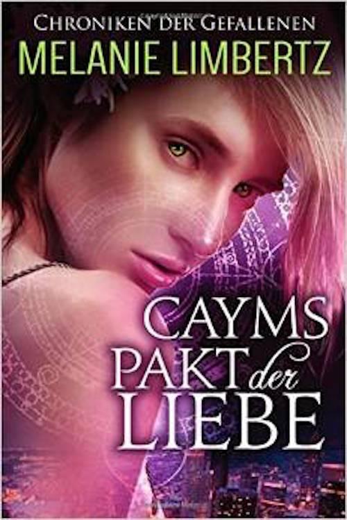 Cayms Pakt der Liebe