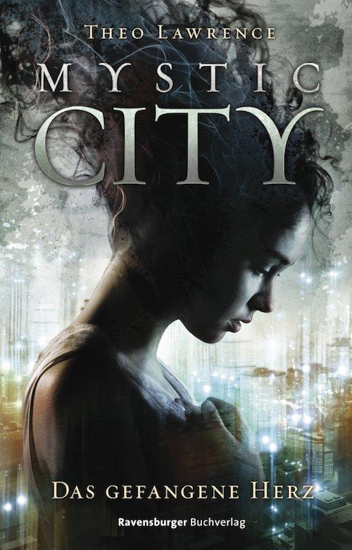 Mystic City Das Gefangene Herz