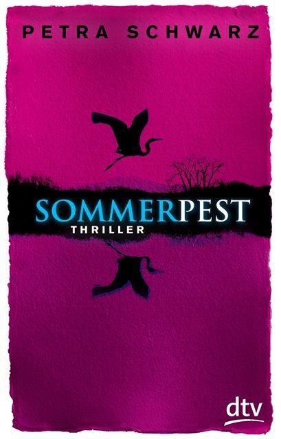 Rezension | Sommerpest | Petra Schwarz | Jugendbuch | Urlaub | Schwanengrab | Jugendthriller | dtv Verlag | Sommer | tintenmeer