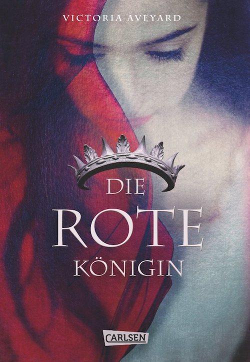 Rezension | Aveyard | Die rote Königin | Red Queen | Dystopie | Fantasy | Liebe | Verriss | Bücher | Carlsen | Magie | Rebellion | tintenmeer.de