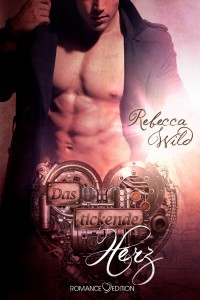 Rezension | Das tickende Herz | Rebecca Wild | Romance | Romantasy | Fantasy | Steampunk | Piraten | tintenmeer