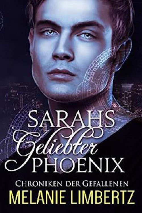 sarahs geliebter phoenix