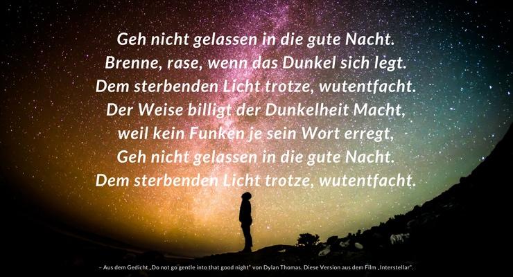 Dem sterbenden Licht trotze | Interstellar | Zeitreise | Zitat | Inspiration | Gedicht
