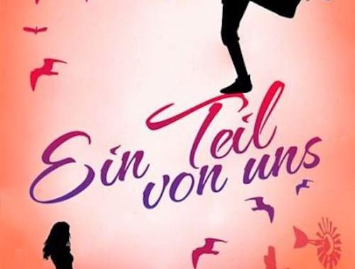 Rezension | Buchtipp | Liebe |Ein Teil von uns | Kira Gembri | Dialyse | Schicksal | Australien | Weltenbummler | Liebesroman | romantisch | tintenmeer.de