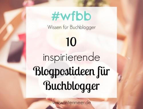 10 inspirierende Blogpostideen für Buchblogger, Blogger, Printables, Inspiration, Idee, Blogartikel, Schreibblockade, Blogpost, Blogtour