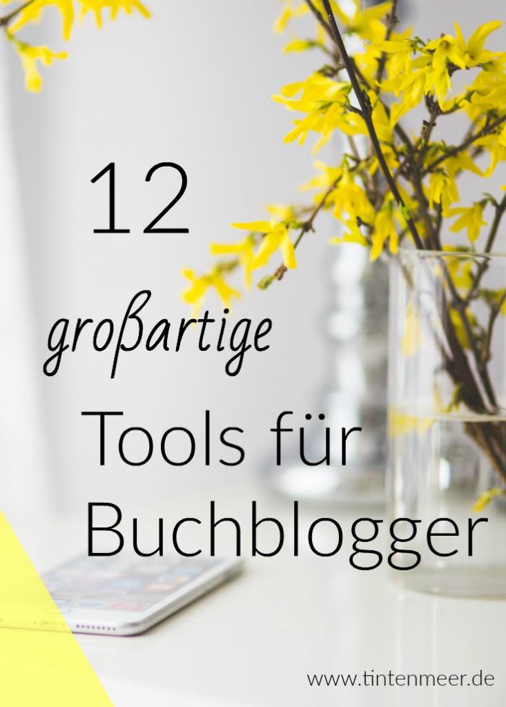 Tools für Buchblogger, blogging tipps, evernote, gimp, picmonkey, mailchimp. redaktionskalender, bloglovin, feedly | tintenmeer.de
