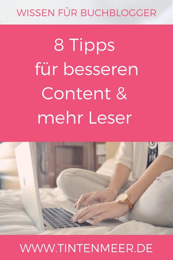 Tipps für besseren Content und mehr Leser | Killerpost schreiben | Mehr Aufmerksamkeit | So bekommen Blogartikel mehr Aufmerksamkeit | Bessere Blogposts schreiben | Tipps für Blogger | Buchblogger | Tintenmeer | Content erstellen