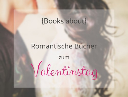 books about valentinstag romantische bücher