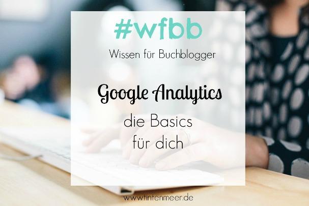 Wissen für Buchblogger Google Analytics basics