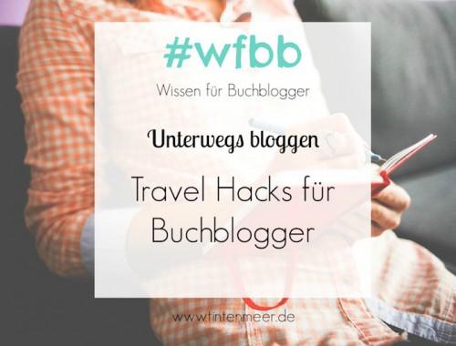 Unterwegs bloggen Artikelbild Travel Hacks für Buchblogger