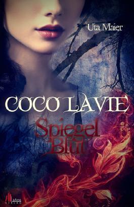 Rezension | Coco Lavie Spiegelblut | Uta Maier | Romance | Fantasy | Romantasy | tintenmeer