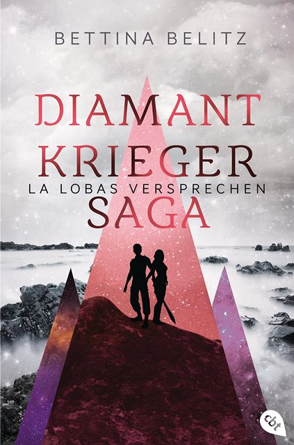 Rezension | Diamantkrieger Saga | La Lobas Versprechen | Bettina Belitz [ Fantasy | Lovestory | Liebe | tintenmeer.de