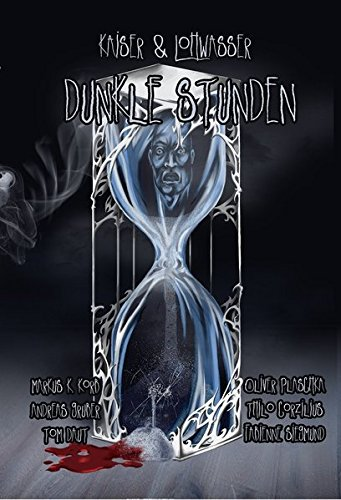 Rezension Dunkle Stunden | Anthologie | Torsten Low | Horror | Mystery | Fantasy | Drama | tintenmeer