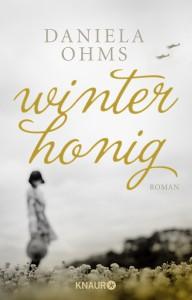 Daniela Ohms Winterhonig Roman
