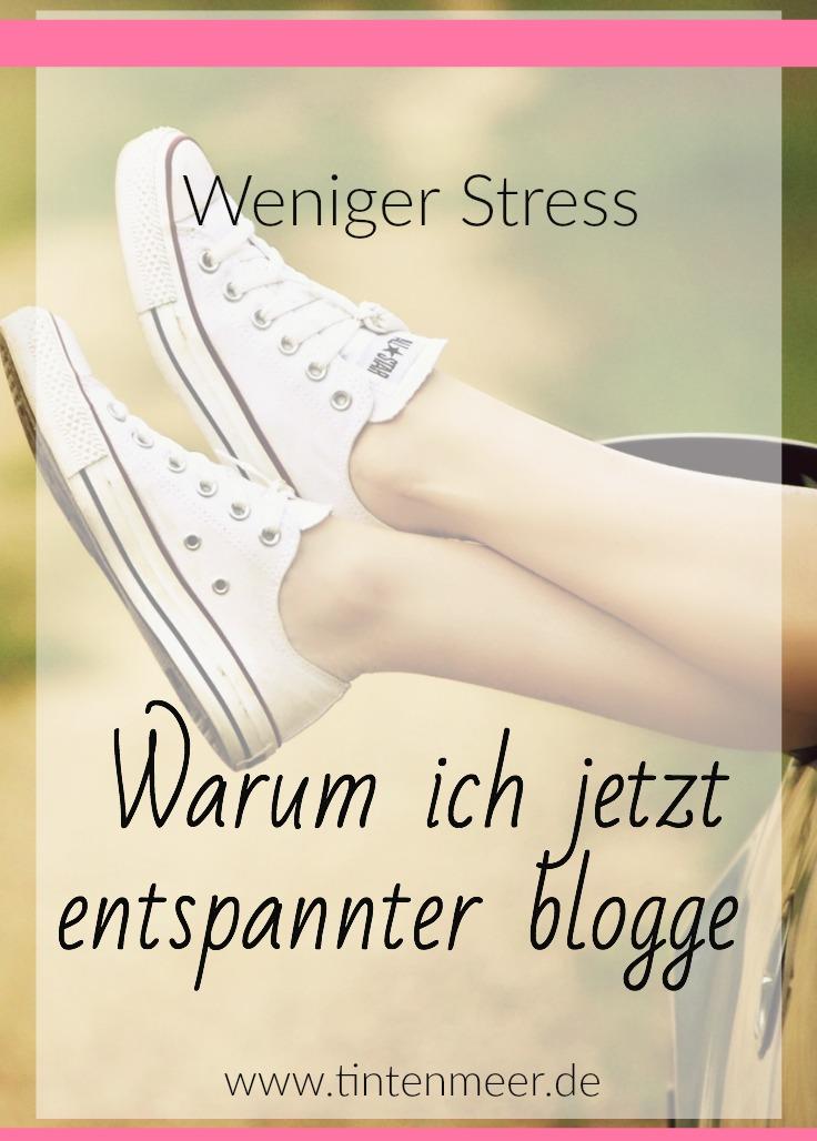 Weniger Stress entspannter bloggen