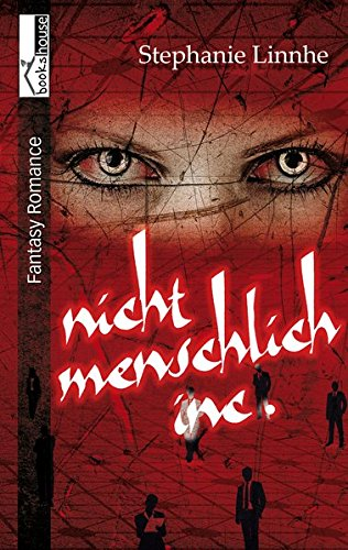 Nicht menschlich Inc. | Stephanie Linnhe | Fantasy | Romance | tintenmeer.de