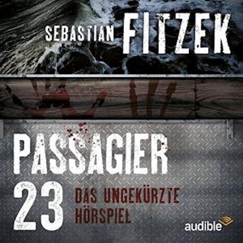 Hörspiel-Rezension Passagier 23 von Sebastian Fitzek | Thriller | Krimi | Verschwundene Menschen | Kreuzfahrt | Urlaub | Agatha Christie | Tintenmeer