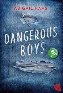 Dangerous Boys von Abigail Haas