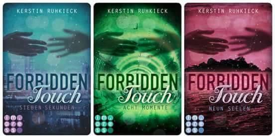 Forbidden Touch Trilogie von Kerstin Ruhkieck