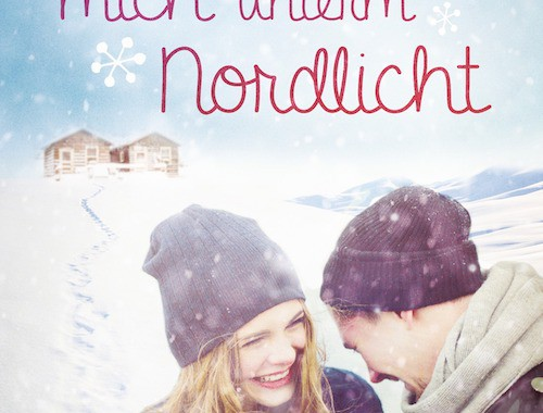 Verriss | Rezension | Buchtipp | Küss mich unterm Nordlicht |Joanna Wolfe | Contemporary | Romance | Liebe | Kanasa | Nordlichter | Herzklopfen | tintenmeer.de