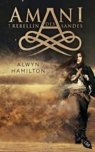 AMANI - Rebellin des Sandes von Alwyn Hamilton