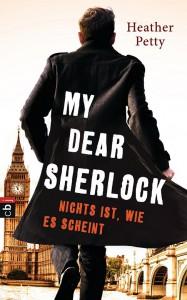 My Dear Sherlock - Nichts ist wie es scheint von Heather Petty