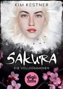 Rezension | Sakura | Kim Kestner | Bücher | Dystopie | Fantasy | Romance | tintenmeer.de