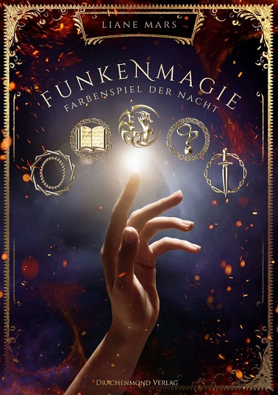 Rezension | Funkenmagie | Liane Mars | Fantasy | Buch | Romantasy | tintenmeer.de