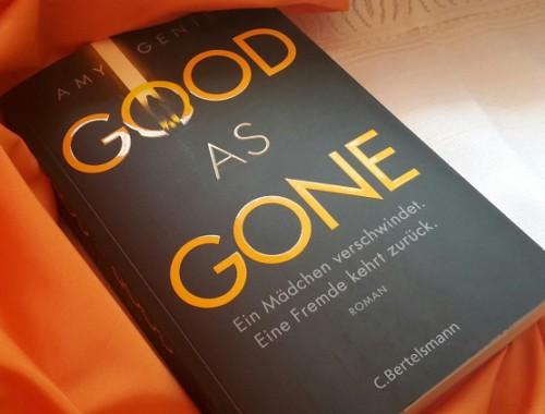 Rezension | Good as gone | Amy Gentry | Thriller | Krimi | Ermittlung | Kinder | Entführung | tintenmeer.de