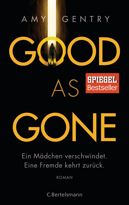 Rezension | Good as gone | Amy Gentry | Thriller | Krimi | Ermittlung | Kinder | Entführung | tintenmeer.de
