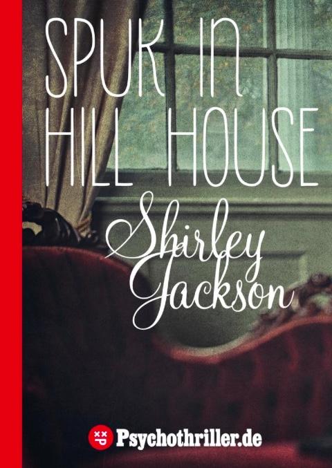 Rezension | Spuk in Hill House | Shirley Jackson | Horror | Geister | Spukgeschichte | Thriller | Grusel | Haunting | tintenmeer.de