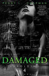 Unfolding Damaged Penny L. Chapman Buchcover