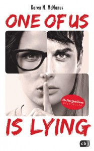 One of us is lying von Karen McManus | Jugendbuch | Krimi | Gossip | cbj Verlag | Mord | Tintenmeer