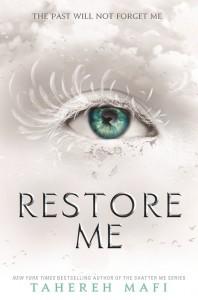 Restore Me von Tahereh Mafi Buchcover