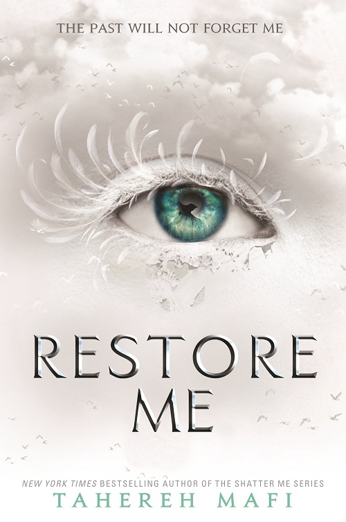 Restore Me von Tahereh Mafi | Shatter Me | Dystopie | Romance | Tintenmeer