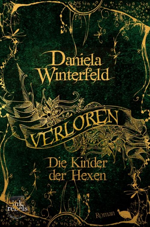Verloren - Die Kinder der Hexen von Daniela Winterfeld | Fantasy | schizophren | Borderline | Tintenmeer