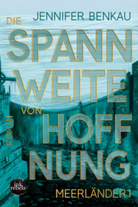 Tintenmeer auf der Leipziger Buchmesse 2018: Jennifer Benkau Die Spannweite von Hoffnung