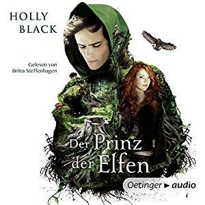 Der Prinz der Elfen von Holly Black | Fantasy | Hörbuch | Oetinger | Wald | Liebe | Tintenmeer